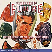 Captain Future and the Seven Space Stones: Captain Future #5 |  RadioArchives.com, Edmond Hamilton