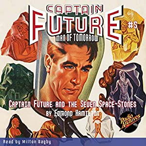 Captain Future and the Seven Space Stones Audiobook