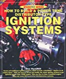 How to Build and Power Tune Distributor-Type Ignition Systems, Des Hammill, 1903706912