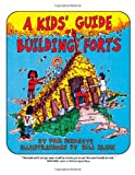 A Kids' Guide to Building Forts, Tom Birdseye, 0943173698