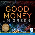 Good Money: Stella Hardy, Book 1 | J.M. Green