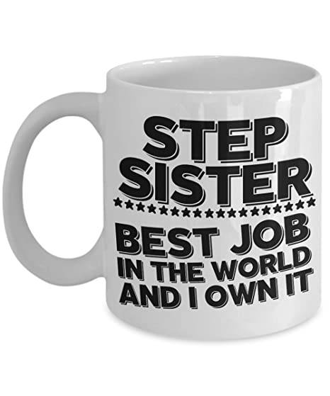Step Sister Mug Best Job Coffee Cup