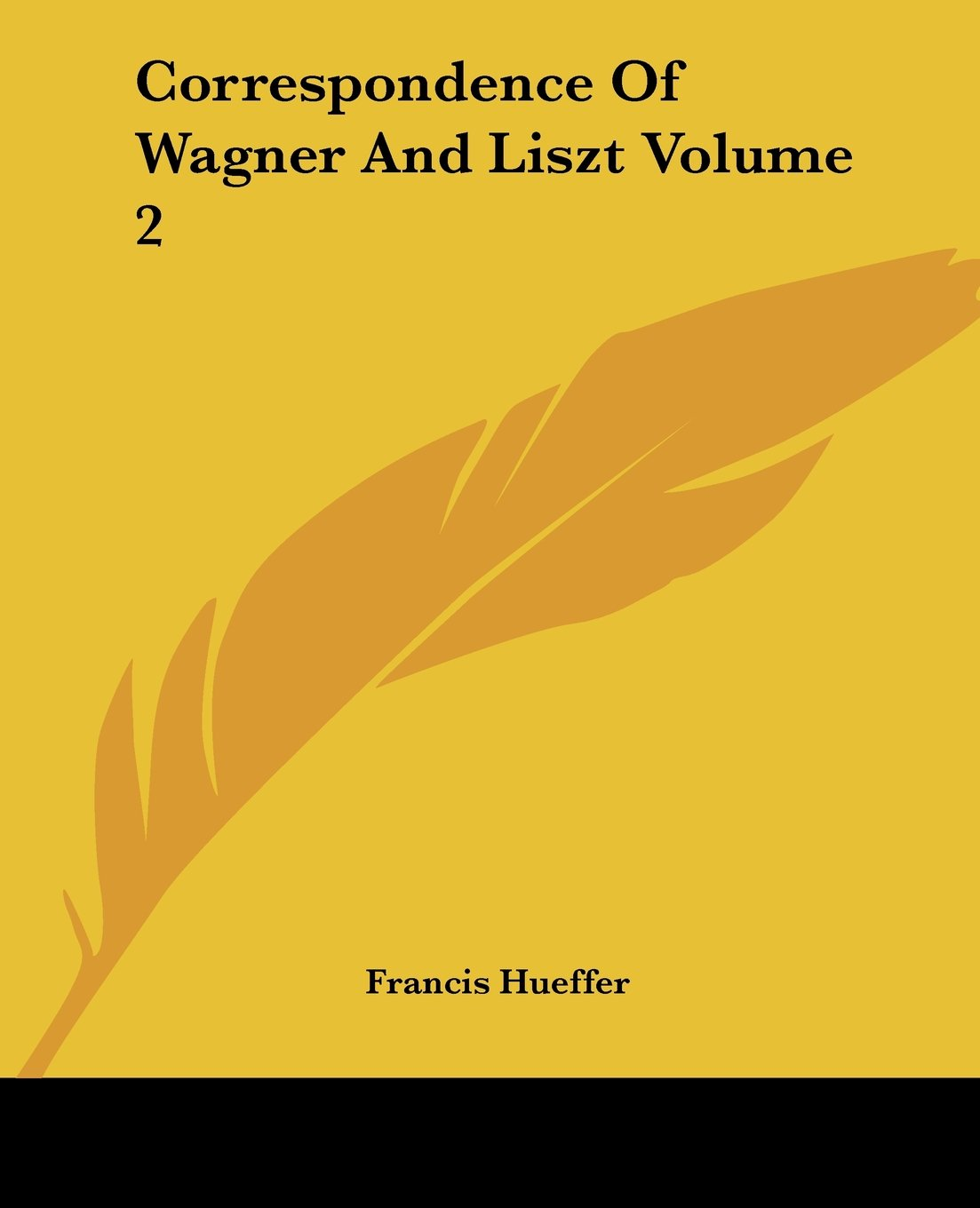 Correspondence Of Wagner And Liszt Volume 2 ebook