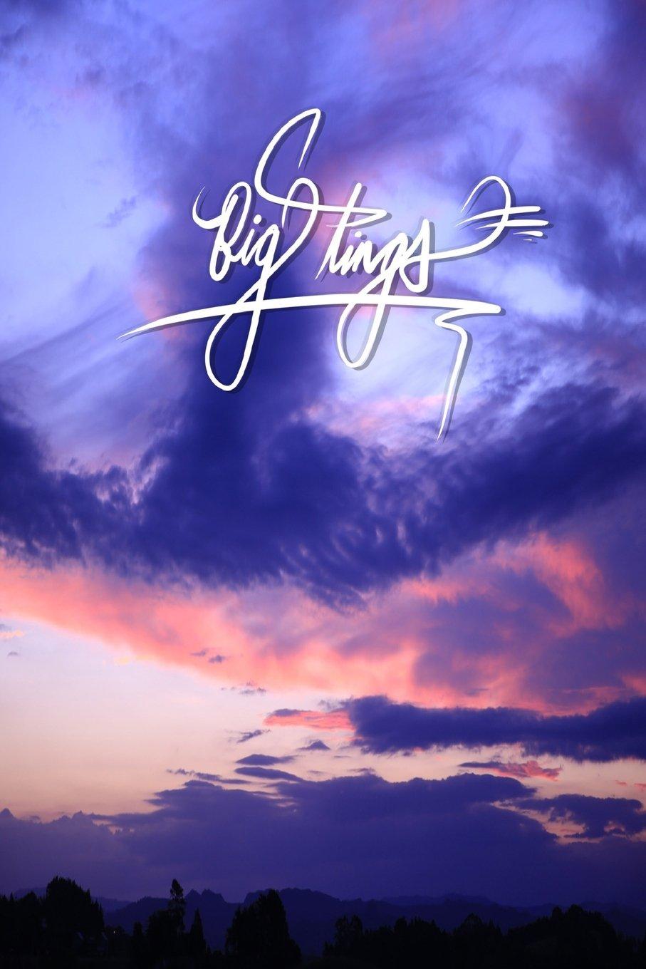 Big tings: 6x9 Inch Lined Journal/Notebook to remind you that you were born to do Big Tings! Be confident, Be bold, THINK BIG!! - Beautiful Sunset, ... Calligraphy Art with photography, Gift idea pdf epub