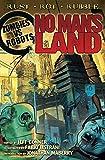 No Man's Land (Zombies vs. Robots Book 5)