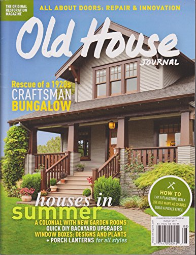 Old House Journal Magazine August 2017