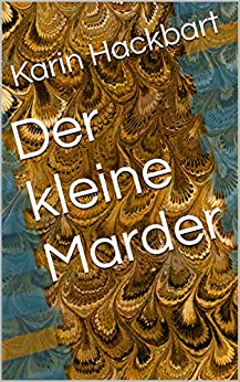 der kleine marder german edition kindle edition by. Black Bedroom Furniture Sets. Home Design Ideas