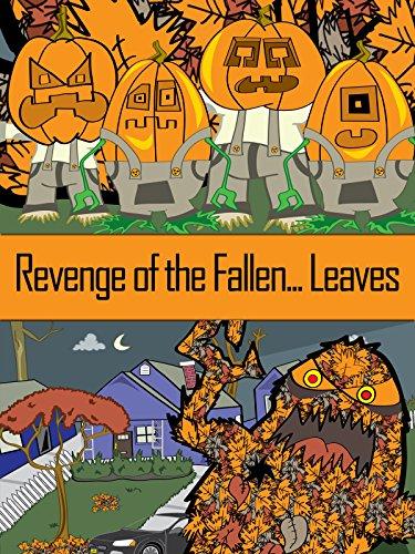 Revenge of the Fallen...Leaves! (Cartoon Halloween Movie)