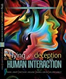 Lying and Deception in Human Interaction 9781465284594