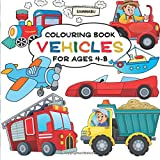 Vehicles Colouring Book: Ships, Trains, Planes, Motorbikes, Cars, Trucks and Tractors (Ages 4-8)