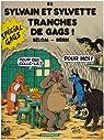 Sylvain et Sylvette - tome 52 - Tranches de Gags ! par Belhomme