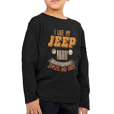 ea4a2230 Amazon.com: I Like My Jeep Like My Women Topless and Dirty Long Sleeve Shirt  for Boys Kids: Clothing