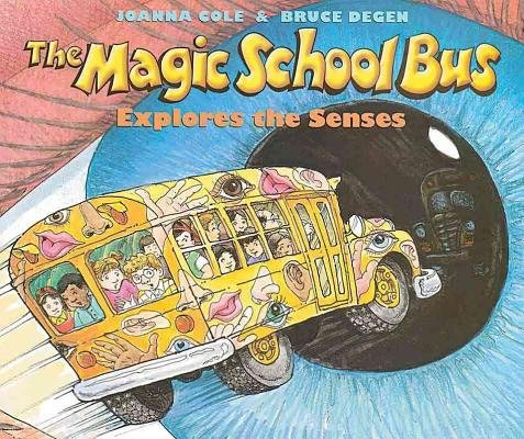 Read Online The Magic School Bus Explores the Senses[MSB-MSB EXPLORES THE SENSES][Prebound] pdf epub