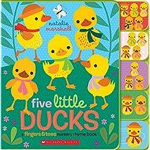 Five Little Ducks: A Fingers & Toes Nursery Rhyme Book: Fingers & Toes Tabbed Board Book (Fingers & Toes Nursery Rhymes)