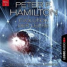 Evolution der Leere (Das dunkle Universum 4, 2) Hörbuch von Peter F. Hamilton Gesprochen von: Oliver Siebeck
