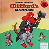 Clifford's Manners, norman bridwell, 0590405640