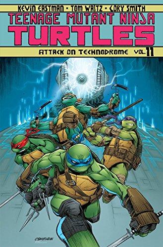 Teenage Mutant Ninja Turtles Volume 11: Attack On Technodrome (Teenage Mutant Ninja Turtles Ongoing Tp) (Ninja Turtles Donnie)