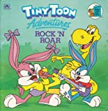 Tiny Toon Adventures: Rock 'n Roar (Golden Look-Look Book)