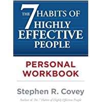 The The 7 Habits of Highly Effective People Personal Workbook