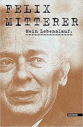 Mein Lebenslauf Amazonde Felix Mitterer Bücher