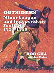 Outsiders: Minor League And Independent Football, 1923-1950