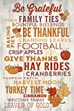 Be Grateful - Thanksgiving Typography (12x18 Collectible Art Print, Wall Decor Travel Poster)