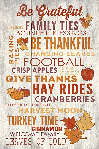 Be Grateful - Thanksgiving Typography (12x18 Collectible Art Print, Wall Decor Travel