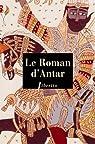 Le Roman d'Antar par Dinet