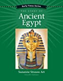 Early Times: The Story of Ancient Egypt 4th Edition