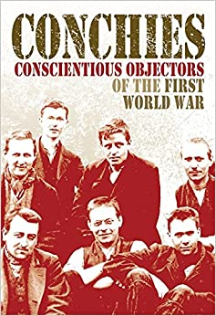 conscientious objectors of world war i During world war i, many conscription age-men sought exemptions from combat duty for reasons of conscience religious beliefs formed the large majority of objections.