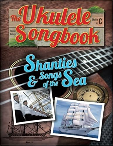 Amazon The Ukulele Songbook Shanties Songs Of The Sea