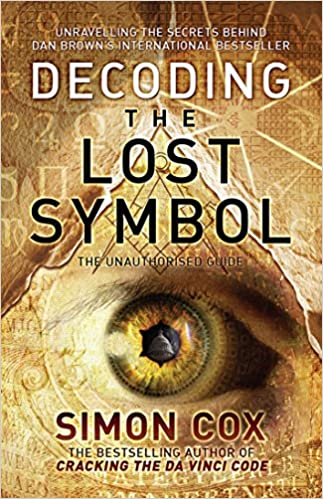 Buy Decoding The Lost Symbol Unravelling The Secrets Behind Dan