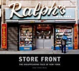 img - for Store Front: The Disappearing Face of New York book / textbook / text book