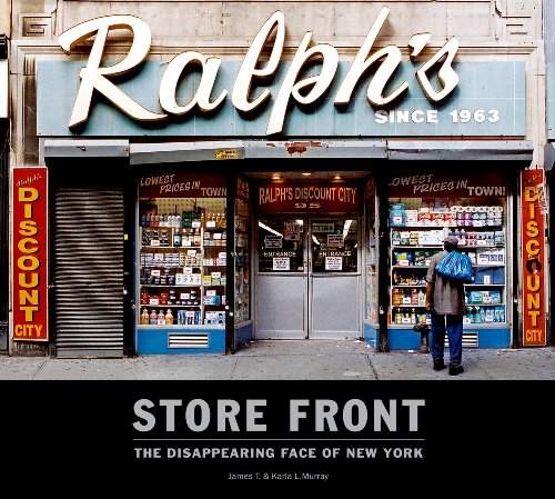 Store Front: The Disappearing Face of New York