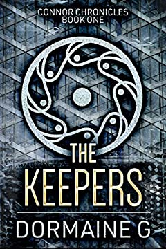 The Keepers (Connor Chronicles Book 1)