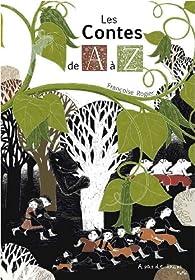 Les Contes de A à Z par Françoise Rogier