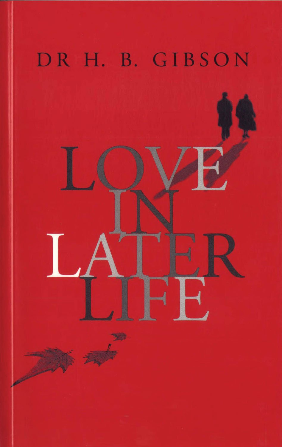 Read Online Love In Later Life pdf