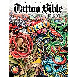 Superior Tattoo Bible: Book One – Psychedelic Skin