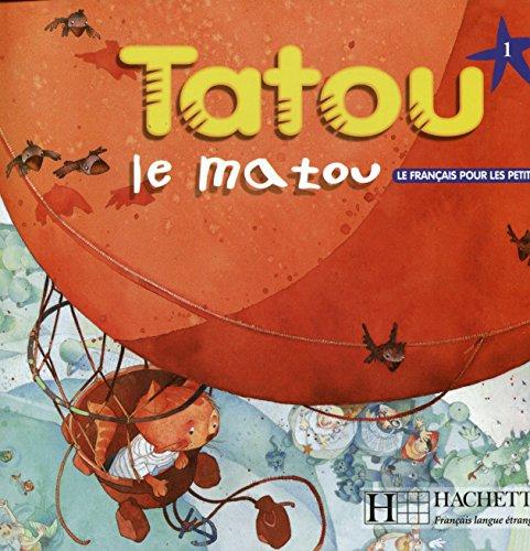 tatou-le-matou-niveau-1-livre-de-leleve-english-and-french-edition