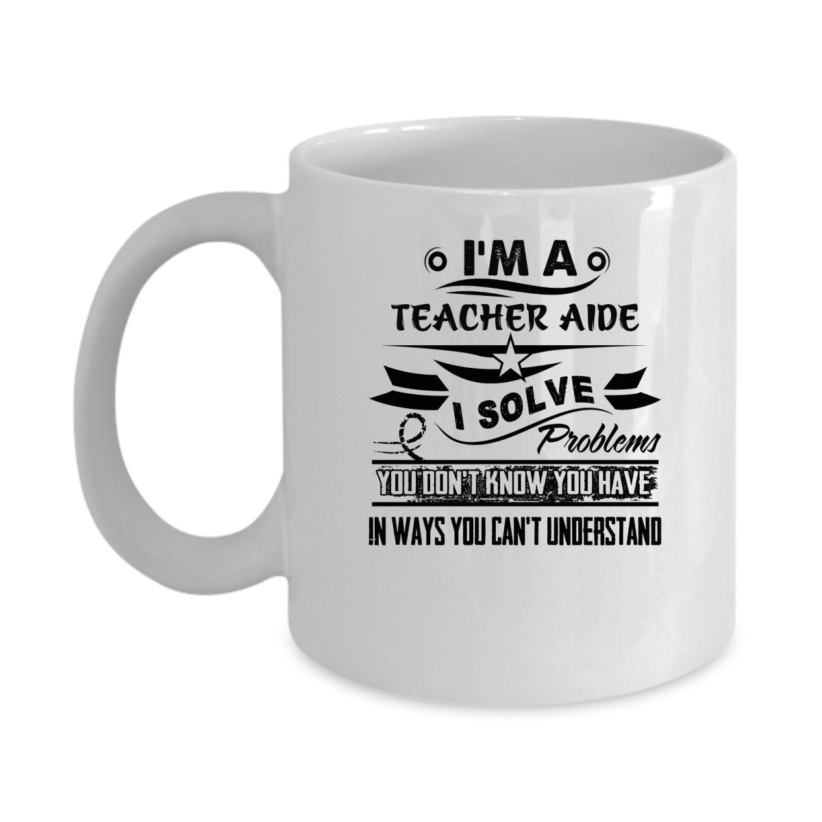 Funny TEACHER AIDE Jobs Mugs - I