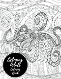 Octopus Adult Coloring Book: Large Stress Relieving, Relaxing Coloring Book For Grownups, Men, & Women. Easy, Moderate & Intricate One Sided Designs & Patterns For Leisure & Relaxation.