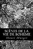 Scènes de la Vie de Bohème, Henri Murger, 1482398885