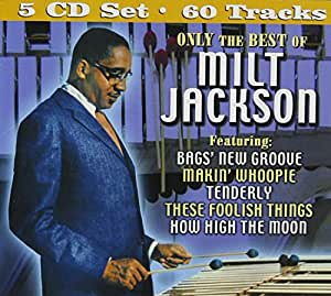 Only The Best Of Milt Jackson 5-CD