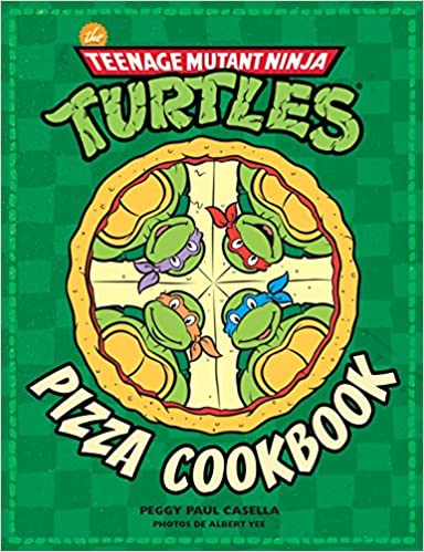 Les Tortues ninja, Pizza cookbook Tortues ninja, the ...