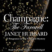 Champagne: The Farewell | Janet Hubbard