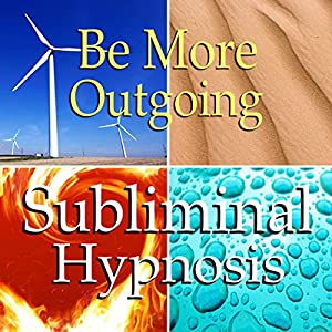 Be More Outgoing Subliminal Affirmations Speech