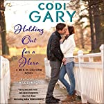 Holding Out for a Hero: A Men in Uniform Novel | Codi Gary