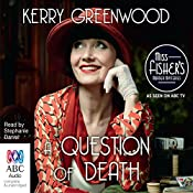 A Question of Death: A Phryne Fisher Mystery | Kerry Greenwood