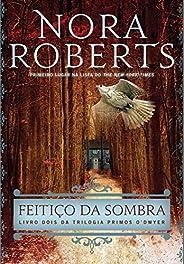 Feitiço da Sombra (Trilogia Primos O'Dwyer Livr