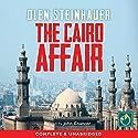 The Cairo Affair Hörbuch von Olen Steinhauer Gesprochen von: John Chancer